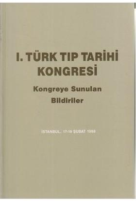 1. Türk Tıp Tarihi Kongresi-Kolektif