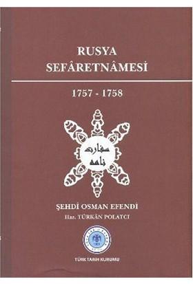 Rusya Sefaretnamesi 1757-1758-Şehdi Osman Efendi