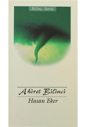 Ahiret Bilinci-Hasan Eker