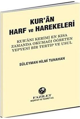 Kur'an Harf Ve Harekeleri (Büyük) - Süleyman Hilmi Tunahan