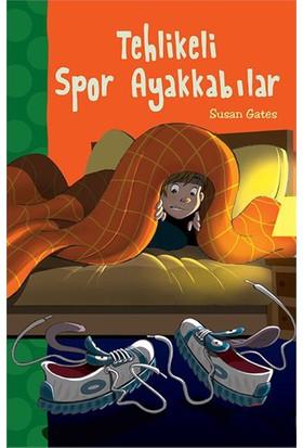 Tehlikeli Spor Ayakkabılar - Susan Gates