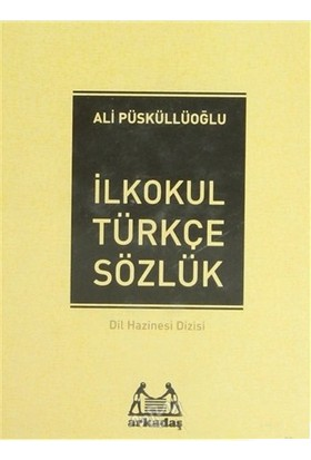 İlköğretim Türkçe Sözlük (1, 2, 3, 4, 5. Sınıflar İçin) (Ciltli)-Ali Püsküllüoğlu