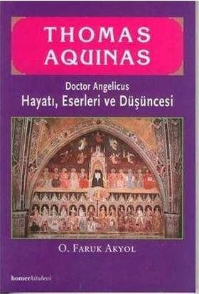 Thomas Aquinas Hayatı Eserleri-Faruk Akyol