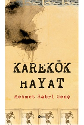 Karekök Hayat - Mehmet Sabri Genç