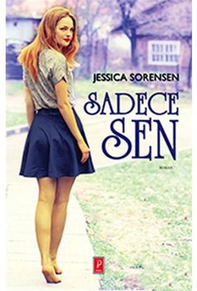 Sadece Sen-Jessica Sorensen