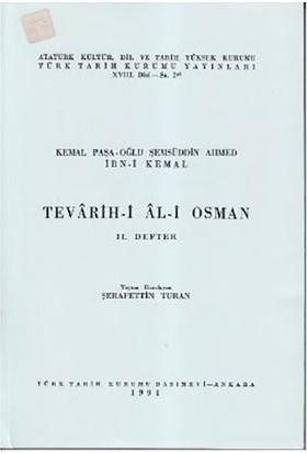 Tevarih-İ Al-İ Osman - 2. Defter-İbn Kemal