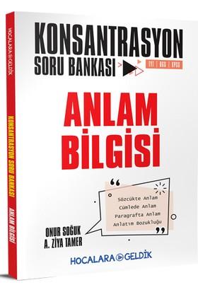 Hocalara Geldik Konsantrasyon Soru Bankası /Anlam Bilgisi - Onur Soğuk