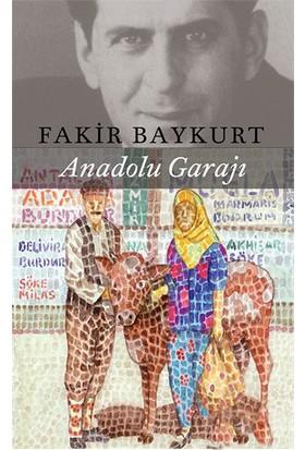 Anadolu Garajı-Fakir Baykurt