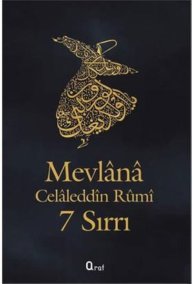 Mevlana Celaleddin Rumi 7 Sırrı - Mevlana Celaleddin Rumi