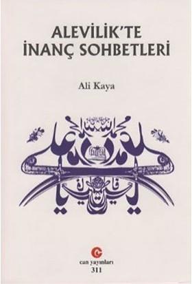 Alevilik'Te İnanç Sohbetleri-Ali Kaya