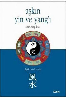 Aşkın Yin Ve Yang'I İlişkiler İçin Feng Shui-Shan-Tung Hsu