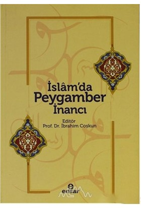 İslam''Da Peygamber İnancı-Kolektif