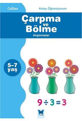 Collins Kolay Öğreniyorum :Çarpma Ve Bölme Alıştırmalar (5-7 Yaş)