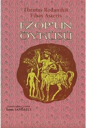 Ezopun Öyküsü-Themas Rodanthis