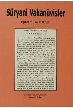 Süryani Vakanüvisler-Ephrem Isa Yousif