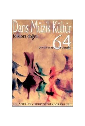 Dans Müzik Kültür Folklora Doğru Sayı: 64