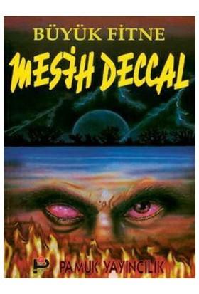 Büyük Fitne Mesih Deccal (Sır-002/P14)-Kolektif
