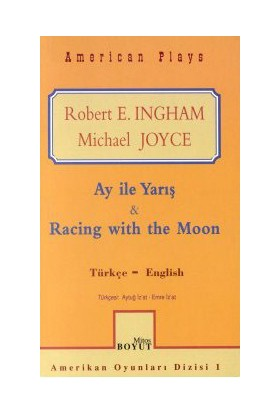 Ay İle Yarış Amerikan Oyunları Racing With The Moon American Plays-M. Joyce