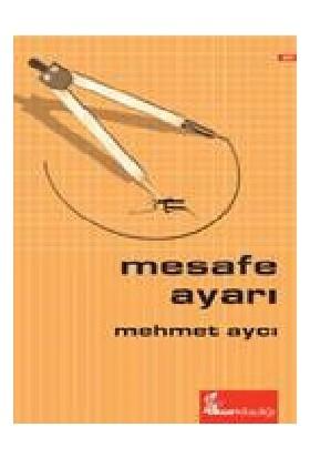 Mesafe Ayarı-Mehmet Aycı
