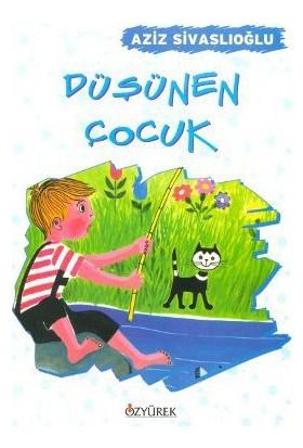 Düşünen Çocuk-Aziz Sivaslıoğlu