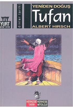Yeniden Doğuş Tufan - Albert Hirsch
