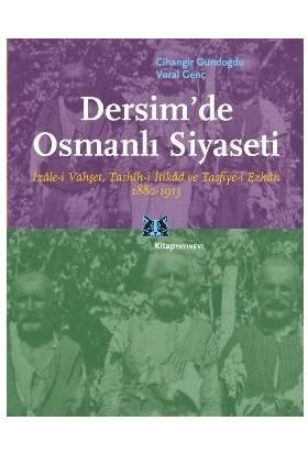 Dersim'De Osmanlı Siyaseti-Cihangir Gündoğdu