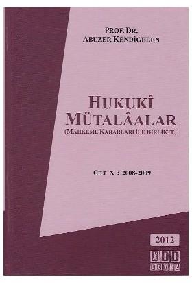 Hukuki Mütalaalar 5. Cilt-Abuzer Kendigelen