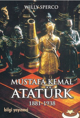 Mustafa Kemal Atatürk 1881-1938-Willy Sperco