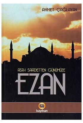 Ezan-Ahmet Çağlayan