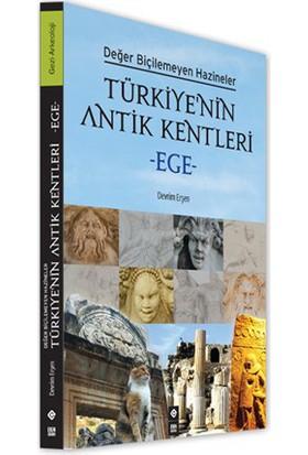 Türkiye'nin Antik Kentleri - Ege - Devrim Erşen