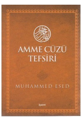Amme Cüzü Tefsiri (Cep Boy)-Muhammed Esed