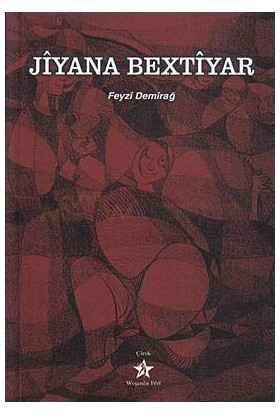 Jiyana Bextiyar-Feyzi Demirağ