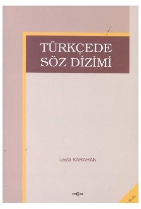 Türkçede Söz Dizimi - Leyla Karahan