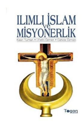Ilımlı İslam Ve Misyonerlik-Kaan Turhan