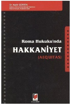 Roma Hukuku'Nda Hakkaniyet-Kadir Gürten