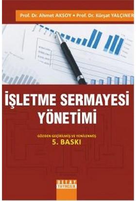 İşletme Sermayesi Yönetimi-Ahmet Aksoy