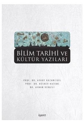 Bilim Tarihi Ve Kültür Yazıları-Hüsrev Hatemi