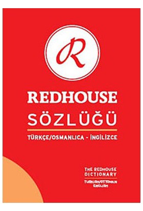 Türkçe-Osmanlıca-İngilizce Redhouse Sözlüğü - Sofi Huri