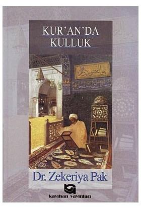 Kur'An'Da Kulluk-Zekeriya Pak