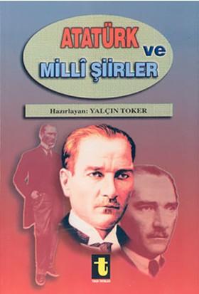 Atatürk Ve Milli Şiirleri-Yalçın Toker