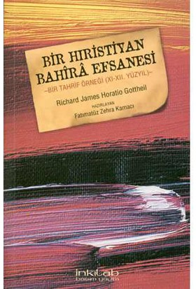 Bir Hıristiyan Bahira Efsanesi-Richard James Horatio Gottheil