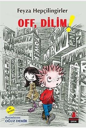 Off, Dilim! - Feyza Hepçilingirler