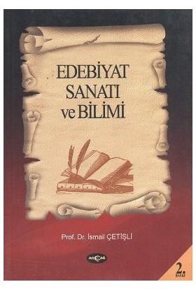 Edebiyat Sanatı Ve Bilimi-İsmail Çetişli