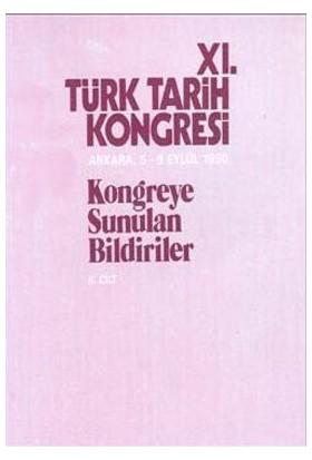 11. Türk Tarih Kongresi 2. Cilt-Kolektif