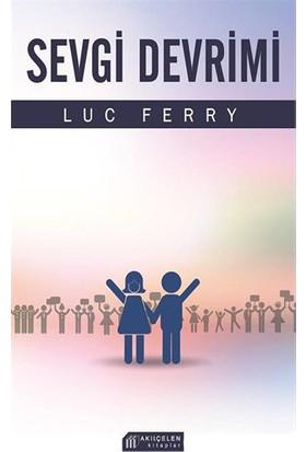 Sevgi Devrimi-Luc Ferry
