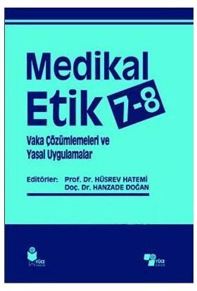 Medikal Etik 7-8 Vaka Çözümlemeleri Ve Yasal Uygulamalar-Kolektif