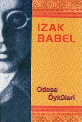 Odesa Öyküleri-Izak Babel
