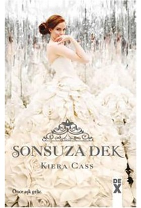 Sonsuza Dek - Kiera Cass