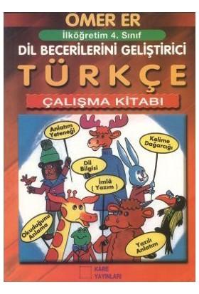 İlköğretim 4. Sınıf Türkçe Çalışma Kitabı - Naime Er