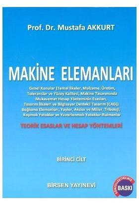 Makine Elemanları Cilt:1 - Mustafa Akkurt